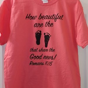"""Medium new shirt with """"How beautiful are the feet"""""""